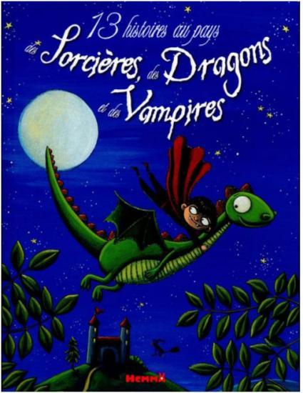 des Sorcières, des Dragons et des Vampires