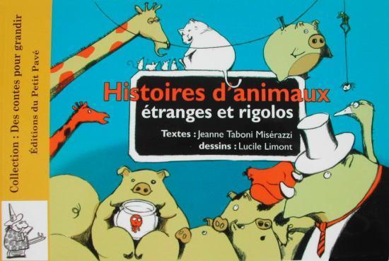 histoires d'animaux étranges et rigolos